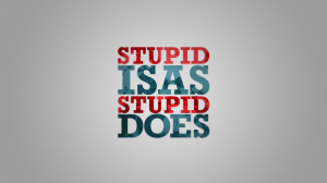 Michael Shine  Stupid_is_as_stupid_does__by_Grabgewalt